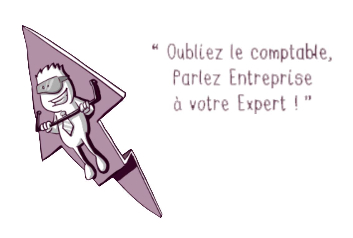 Oubliez le comptable, Parlez Entreprise à votre Expert !