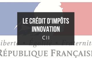 Le crédit d'impôts innovation (CII)