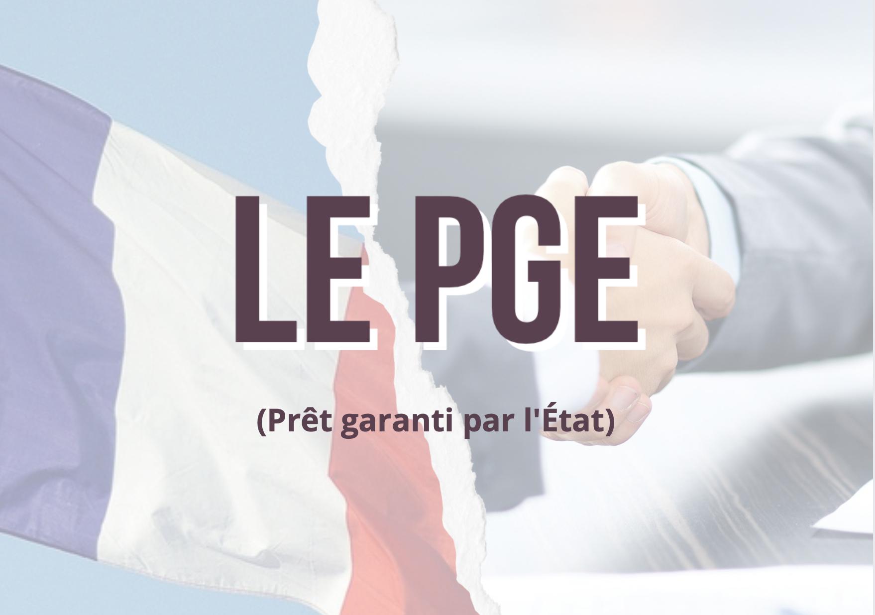 PGE - prolongation jusqu'au 31 décembre 2021